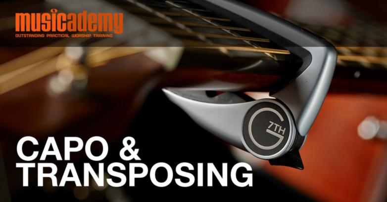 Guitar: Capo Positioning & Transposing