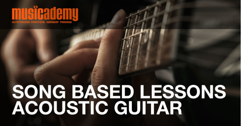 Song Based Lessons – Acoustic Guitar