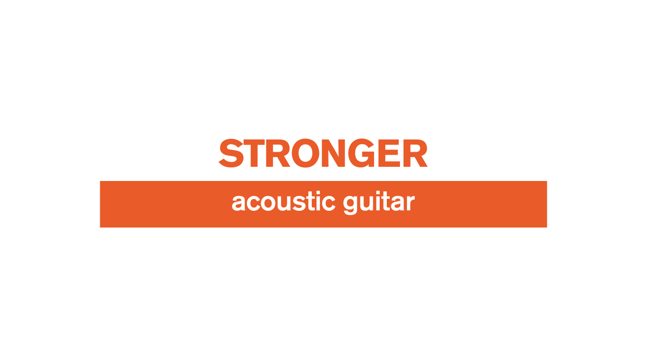 Stronger – Acoustic Guitar – Lesson